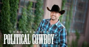 Chad Prather Political Cowboy